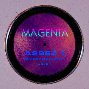 Magenta - Assez ? (extended Mix)