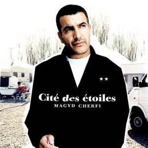 Magyd Cherfi - Cité Des étoiles
