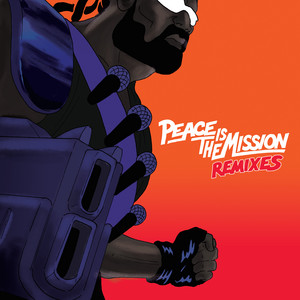 Major Lazer - Peace Is The Mission (remixes)