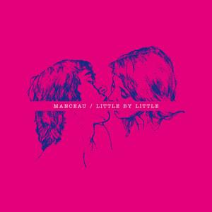 Manceau - Little By Little