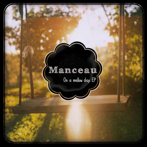 Manceau - The Melody Of Happiness