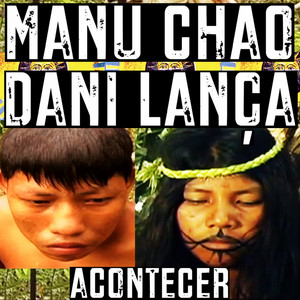Manu Chao - Acontecer