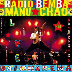 Manu Chao - Baïonarena (live)