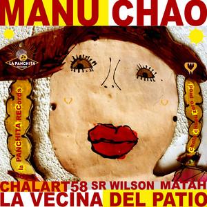 Manu Chao - La Vecina Del Patio