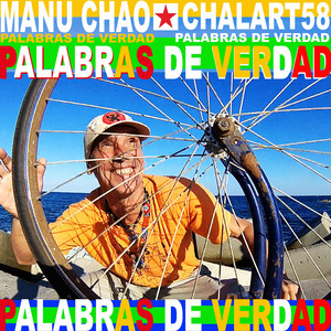 Manu Chao - Palabras De Verdad