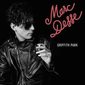 Marc Desse - Griffith Park
