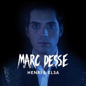 Marc Desse - Henri Et Elsa