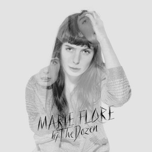 Marie-Flore - By The Dozen
