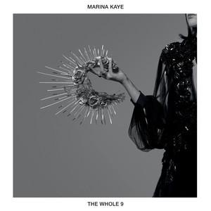 Marina Kaye - The Whole 9