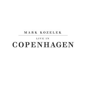Mark Kozelek - Live In Copenhagen