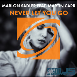 Martin Carr - Never Let You Go