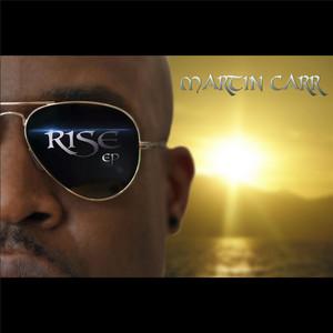 Martin Carr - Rise Ep