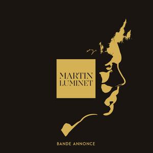 Martin Luminet - Boite D'ennui