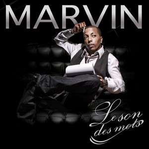 Marvin - Le Son Des Mots