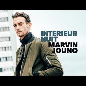 Marvin Jouno - Intérieur Nuit