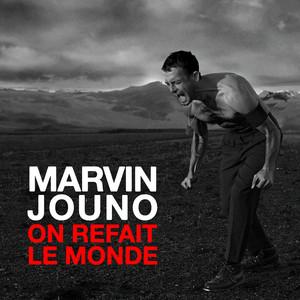 Marvin Jouno - On Refait Le Monde (radio Edit)