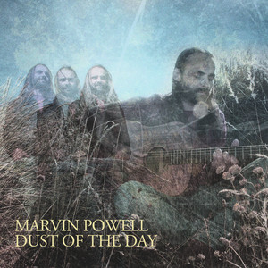 Marvin Powell - Dust Of The Day