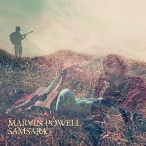Marvin Powell - Samsara