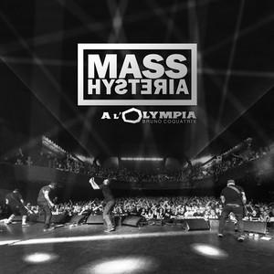 Mass Hysteria - A L'olympia