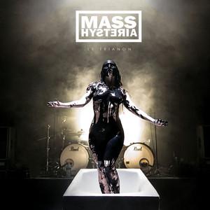 Mass Hysteria - Le Trianon