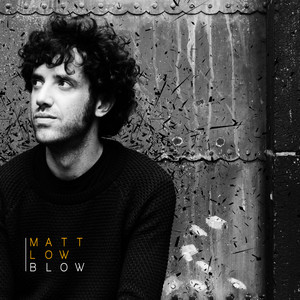 Matt Low - Blow