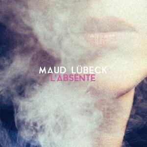 Maud Lübeck - L'absente