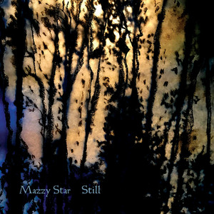 Mazzy Star - Still Ep