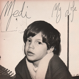 Medi - My Life