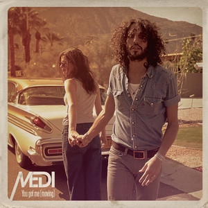 Medi - You Got Me (moving)