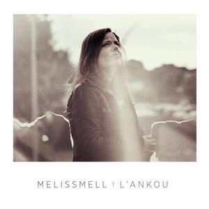 Melissmell - Le Chant Des éclairés
