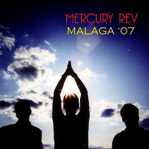 Mercury Rev - Malaga '07