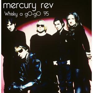 Mercury Rev - Whisky A Go – Go '95