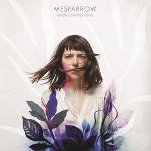 Mesparrow - Jungle Contemporaine