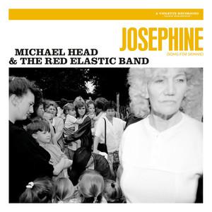 Michael Head & The Red Elastic Band - Josephine