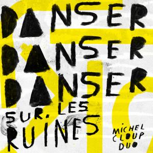 Michel Cloup Duo - Les Invisibles