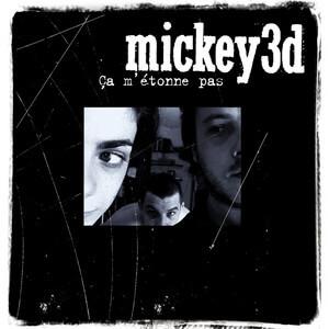 Mickey 3D - Ca M'etonne Pas