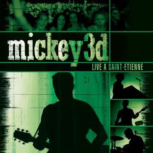 Mickey 3D - Live À Saint-etienne