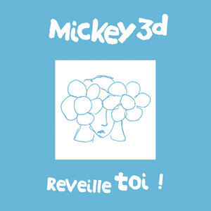 Mickey 3D - Réveille Toi