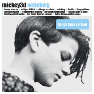 Mickey 3D - Sebolavy (bonus Track Version)