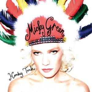 Micky Green - Honky Tonk