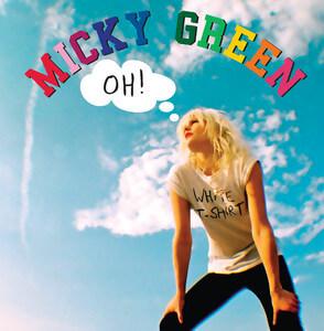 Micky Green - Oh!