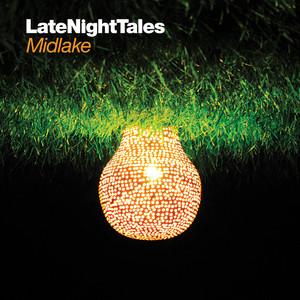 Midlake - Late Night Tales: Midlake