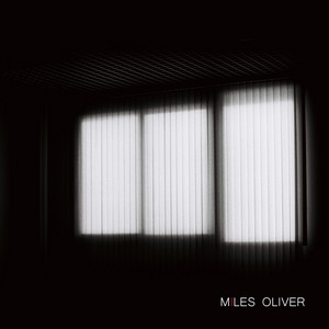 Miles Oliver - Breathe