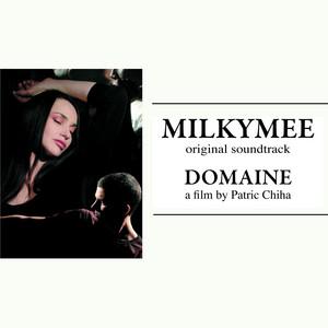 Milkymee - Domaine (original Soundtrack)