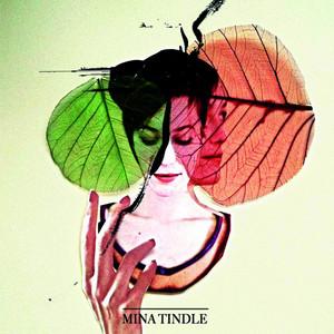 Mina Tindle - Mina Tindle