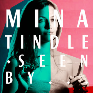 Mina Tindle - Mina Tindle Seen By…