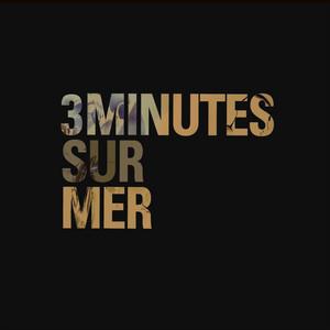 3 minutes sur mer - Des Espoirs De Singes