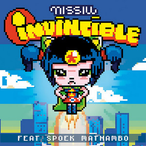 Missill - Invincible (feat. Spoek Mathambo)