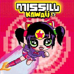 Missill - Kawaii