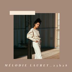 Mélodie Lauret - Quand J'entends Les Gens